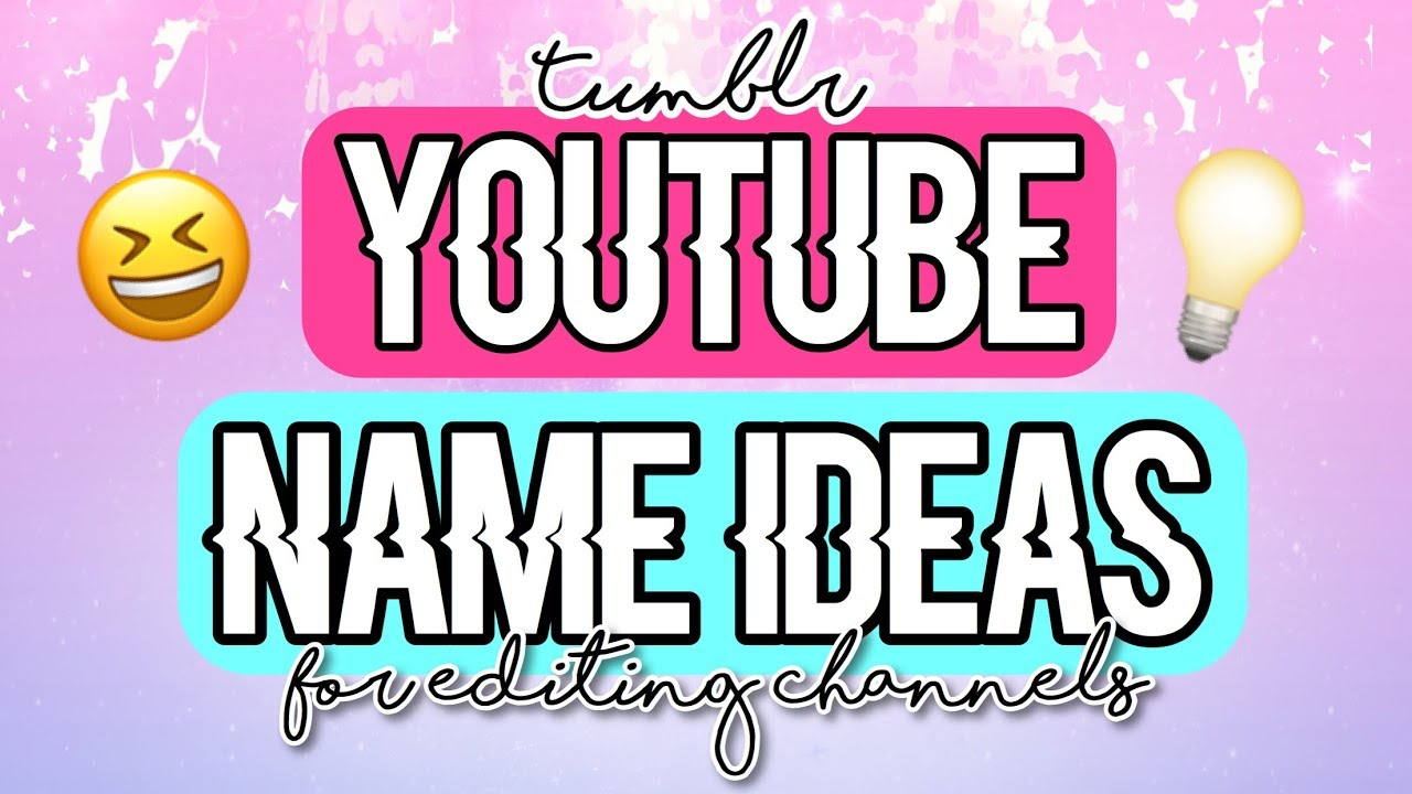Tumblr Youtube Name Ideas Youtube