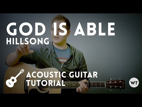 God Is Able - Hillsong - Tutorial (acoustic guitar)