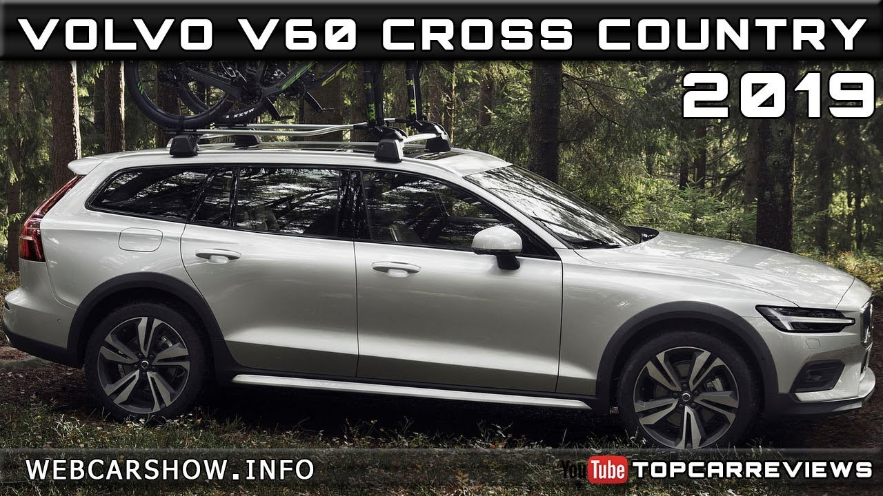 2019 Volvo V60 Cross Country Review Rendered Price Specs Release