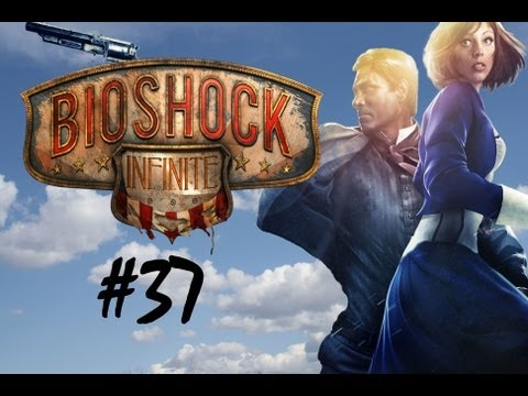 Let's Play Bioshock Infinite w/ NaturesTemper Part 37 - ABSOLUTELY TERRIFIED