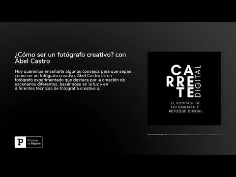¿Cómo ser un fotógrafo creativo? con Abel Castro