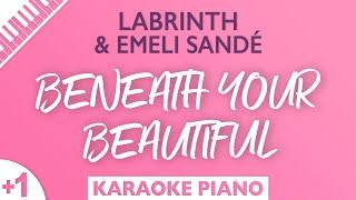 Labrinth \u0026 Emeli Sandé - Beneath Your Beautiful (Karaoke Piano) Higher Key