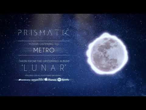 Prismatic - Metro
