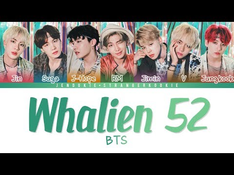 BTS (방탄소년단) – Whalien 52 (Color Coded Lyrics Han|Rom|Eng)