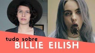 A história completa - tudo sobre BILLIE EILISH | Especial Musical @juribeiro