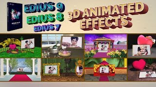 Edius 9 - 3D Animated Effects | Wedding Video Mixing Editing System