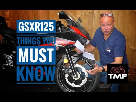Living with the Suzuki GSXR125   Things you must know!