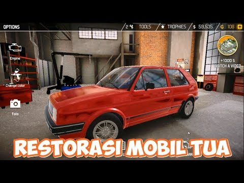 RESTORASI MOBIL TUA | Car Mechanic Simulator 2018 ANDROID