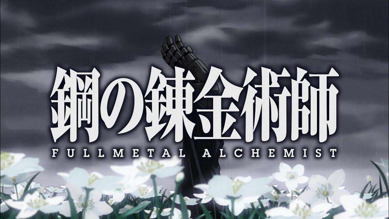 Fullmetal Alchemist Brotherhood Opening 3 English by [Y ...