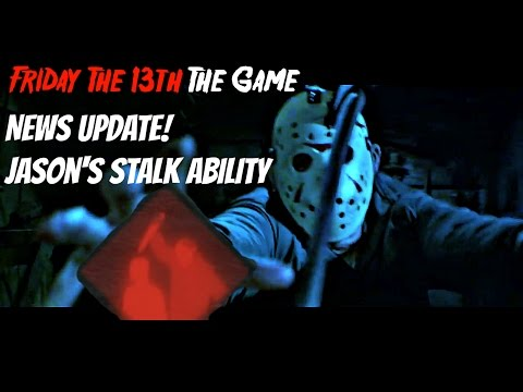 Friday The 13th The Game News - Jason's New Stalk Ability