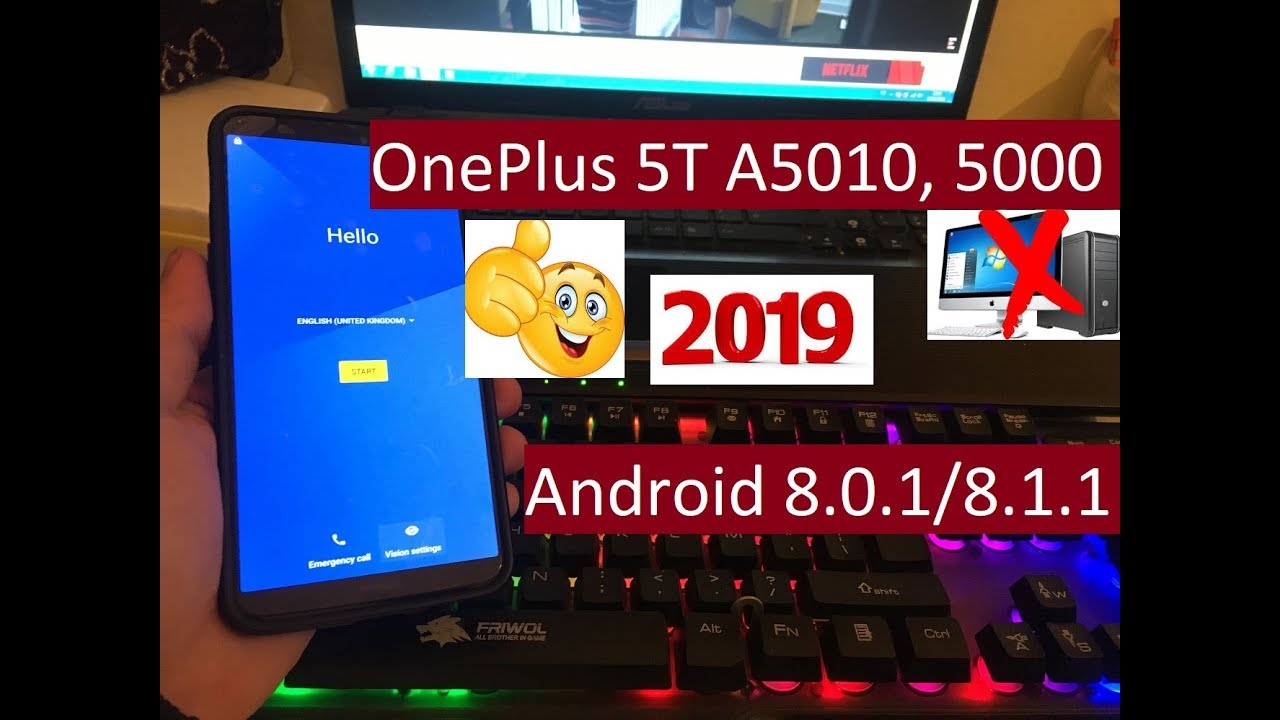 remove account ID frp OnePlus 5T A5010, 5000 done new security