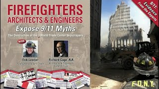 Firefighters Architects and Engineers Expose 9/11 Myths