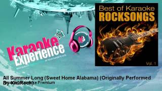 Amazing Karaoke Premium - All Summer Long (Sweet Home Alabama) - Originally Performed By Kid Rock