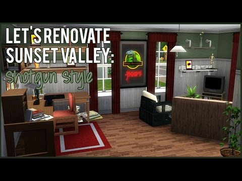 The Sims 3: Let's Renovate Sunset Valley - Shotgun Style