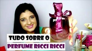 Tudo sobre o perfume Ricci Ricci, de Nina Ricci