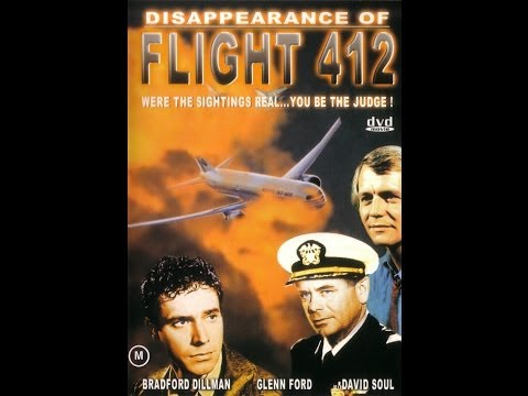 The Disappearance of Flight 412 Stars: Glenn Ford, Bradford Dillman, David Soul