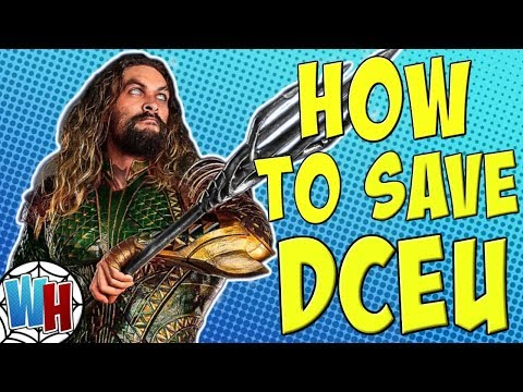 How AQUAMAN Will Save The DCEU