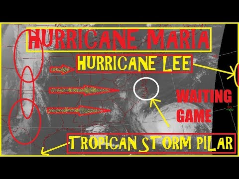 Hurricane MARIA & LEE UPDATE The Wait is on! Outter Banks Warnings! Tropical Storm PILAR Forms