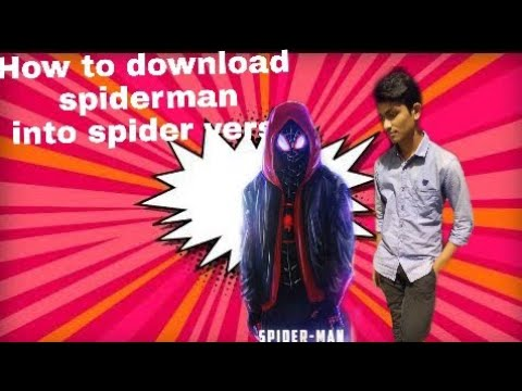 How To Download Spider Man Into The Spider Verse In Hindi 400mb 2018