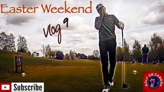 Easter Weekend - Winter D2D - Vlog 9
