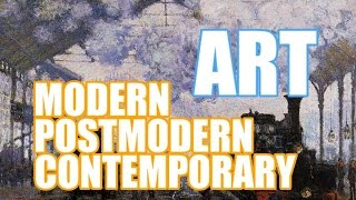 The Difference between Modern art, Postmodern art and Contemporary Art | LittleArtTalks