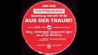 """And One """"Aus der Traum (Desert Version)"""""""