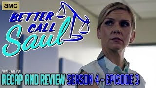 Better Call Saul - Season 4, Episode 3 - Recap & Review