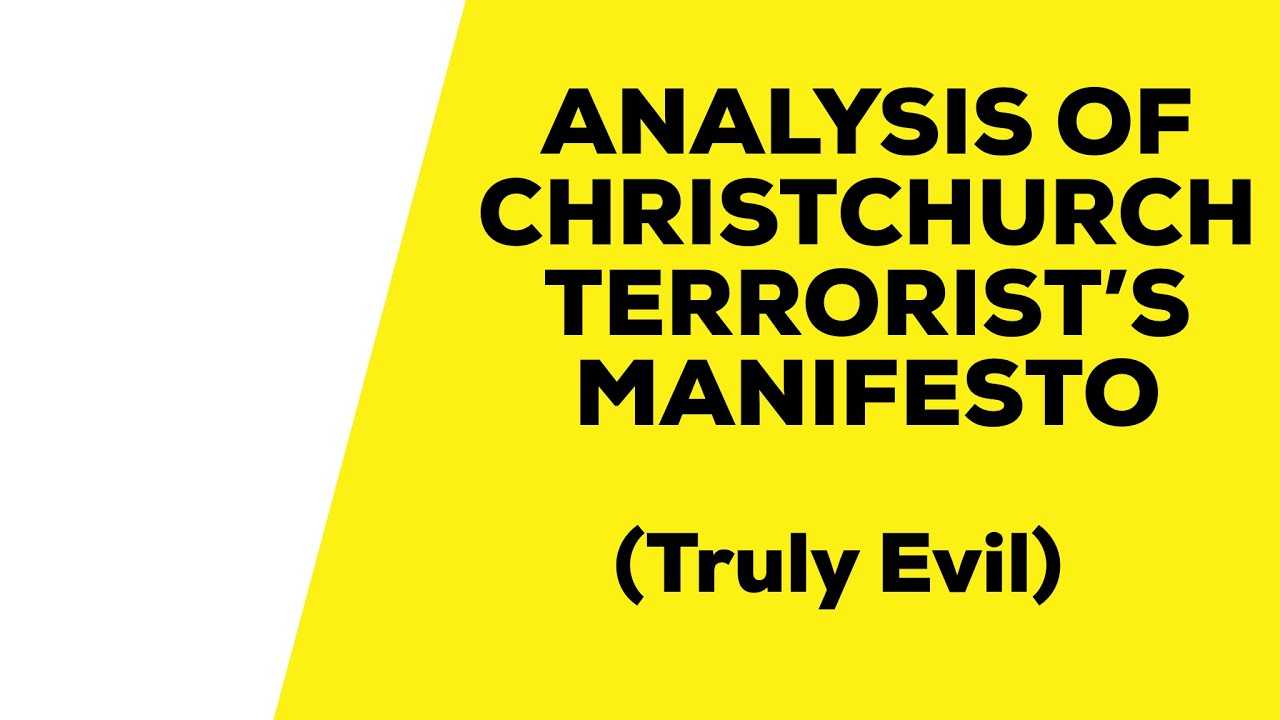 Christchurch Shooter Manifesto Picture: Christchurch Shooter's Manifesto Analysis (truly Evil