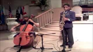 Avery Dixon and Shelby Cross (Grandma) The Prayer by Donnie McClurkin and Yolanda Adams sax