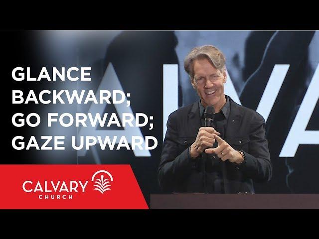 Glance Backward; Go Forward; Gaze Upward - Genesis 16 - Skip Heitzig
