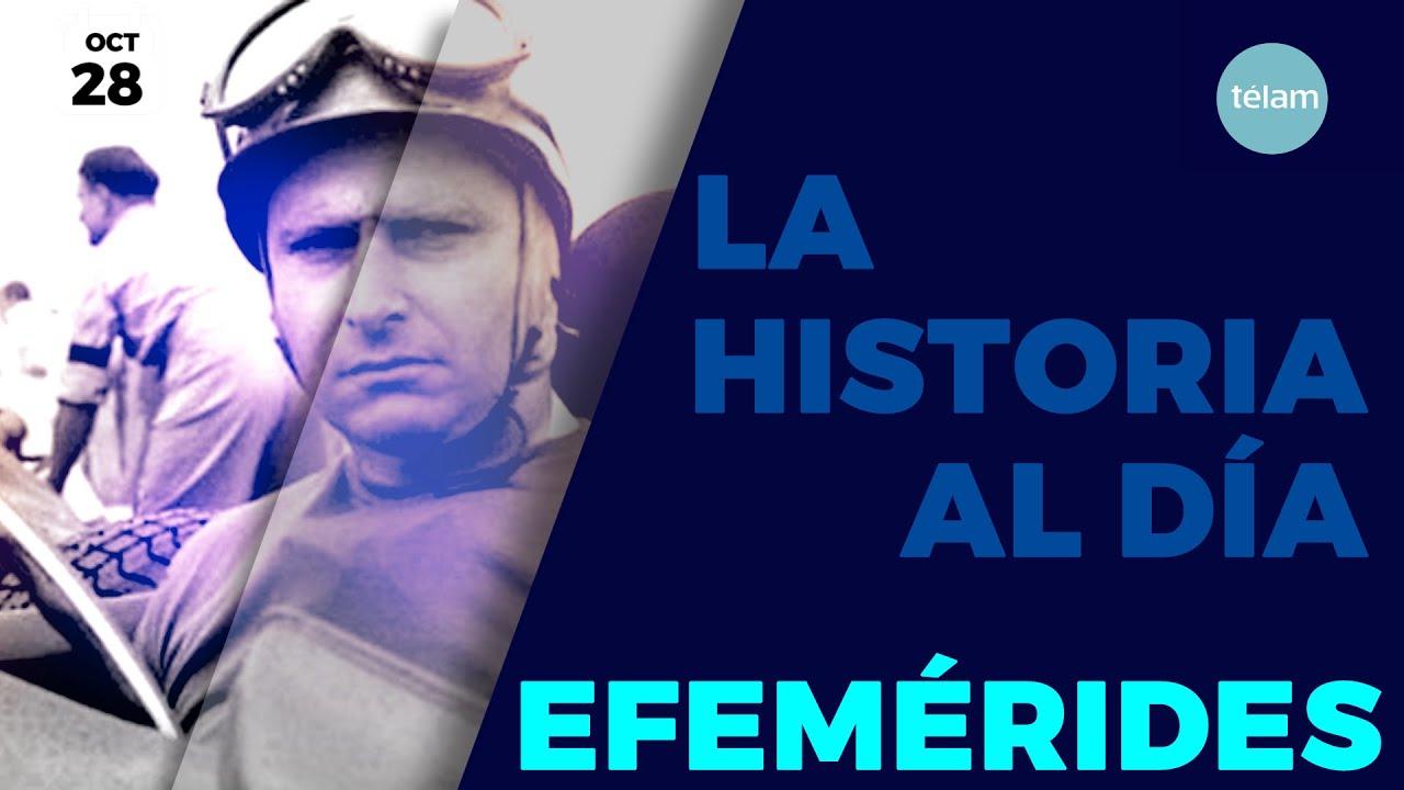 LA HISTORIA AL DÍA (EFEMÉRIDES 28 OCTUBRE)