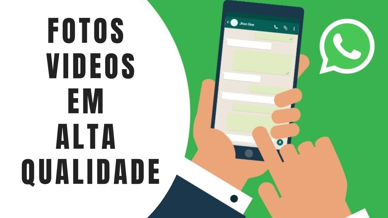 Como Mandar Fotos E Videos No Whatsapp Sem Perder A Qualidade Youtube