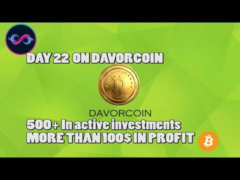 DAY 22 | $529.85 WITH DAVOR COIN | 100$ Earned