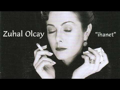 Zuhal Olcay - Ağlayamıyorum Bile /...