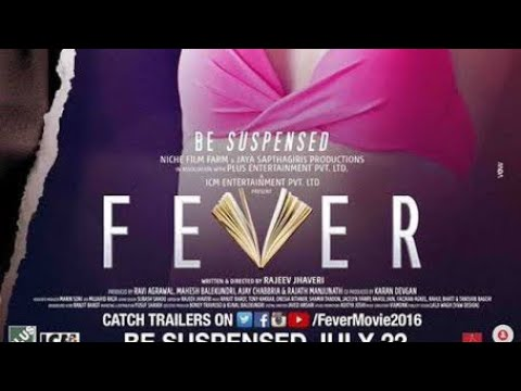 Fever full bollywood movie
