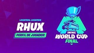 Fortnite World Cup - Perfil de jugador - Rhux