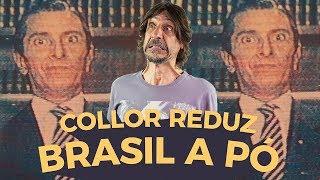 Baixar FERNANDO COLLOR REDUZ O BRASIL A PÓ - EDUARDO BUENO