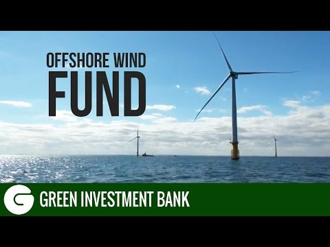The World's First Offshore Wind Fund | Green Investment Bank