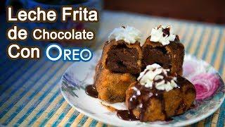 Leche Frita de Chocolate Con Oreos Exclusiva Muy Facil y Riquisimo