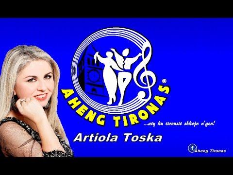 Artiola Toska - Hajde marshallah