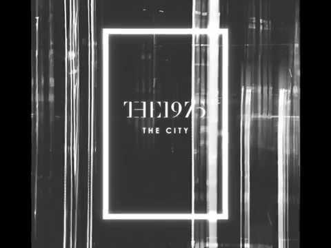 The 1975 - The City (LYRICS)