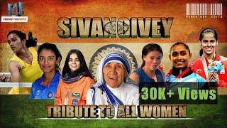 Sivangivey Video  - Tribute to Women's  -  AR Rahman