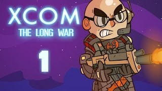 XCOM: Long War - Northernlion Plays - Episode 1 [Rude Awakening]