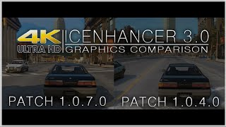 GTA 4 ICENHANCER 3.0 4K Gameplay Comparison - Patch 1.0.7.0 vs 1.0.4.0