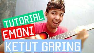 Gambar cover Tutorial Gitar Emoni - Ketut Garing