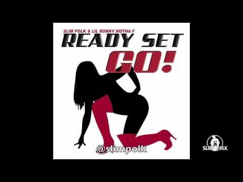 Slim Polk and Lil Ronny MothaF 'Ready, Set, Go !!!