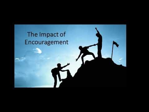 The impact of encouragement