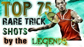 TOP 75 RARE TRICK SHOTS OF BADMINTON||IF IT WAS NOT RECORDED,NO ONE WOULD BELIEVE|||