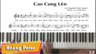 Hướng dẫn đệm Piano: Cao Cung Lên [Lm. Hoài Đức] - Hoàng Peter