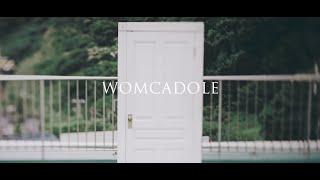 【MV】WOMCADOLE / ドア thumbnail